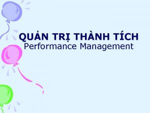 QUN TR THNH TCH Performance Management MC TIU