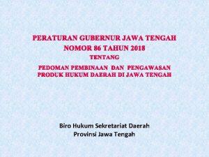 PERATURAN GUBERNUR JAWA TENGAH NOMOR 86 TAHUN 2018