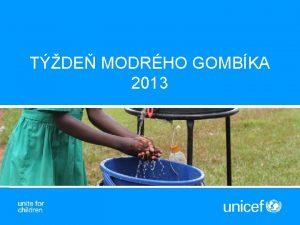 TDE MODRHO GOMBKA 2013 TDE MODRHO GOMBKA Voda