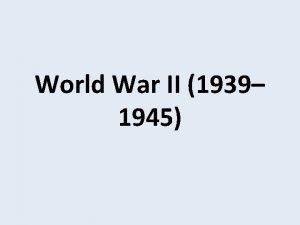 World War II 1939 1945 World War II