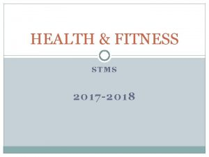 HEALTH FITNESS STMS 2017 2018 Health Fitness Staff