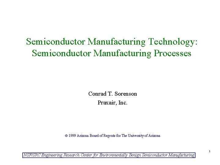 Semiconductor Manufacturing Technology Semiconductor Manufacturing Processes Conrad T