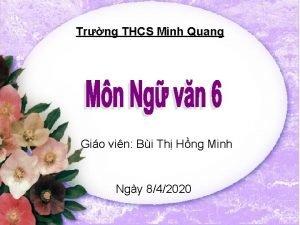 Trng THCS Minh Quang Gio vin Bi Th
