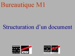 Bureautique M 1 Structuration dun document Mise en