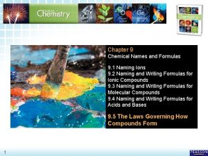 9 5 The Laws Governing How Compounds Form