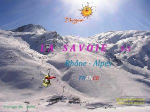 LA SAVOIE 3 3 Rhne Alpes FRANCE Musical