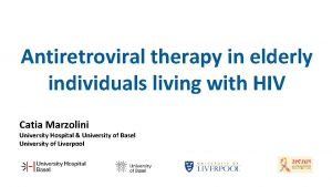 Antiretroviral therapy in elderly individuals living with HIV