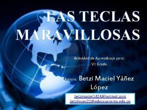 LAS TECLAS MARAVILLOSAS Actividad de Aprendizaje para VII