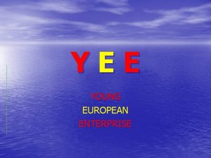 YEE YOUNG EUROPEAN ENTERPRISE Espaa Comunidad Valenciana Alicante