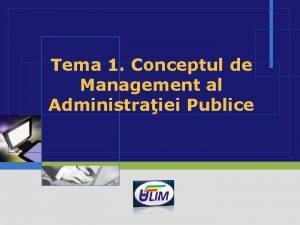 Tema 1 Conceptul de Management al Administraiei Publice