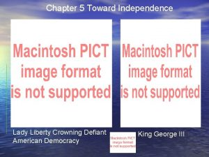 Chapter 5 Toward Independence Lady Liberty Crowning Defiant