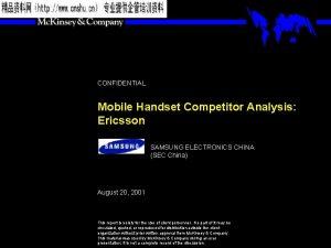 CONFIDENTIAL Mobile Handset Competitor Analysis Ericsson SAMSUNG ELECTRONICS