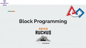 Block Programming 2 Agenda 1 What is Block