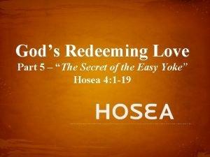 Gods Redeeming Love Part 5 The Secret of