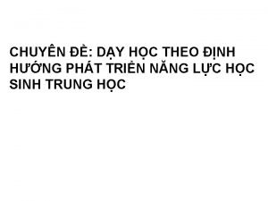 CHUYN DY HC THEO NH HNG PHT TRIN