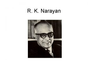 R K Narayan R K Narayan R K