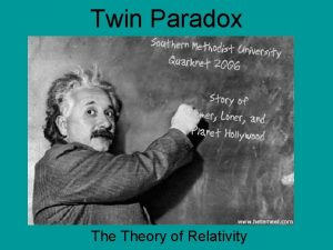 Twin Paradox Theory of Relativity About Relativity As