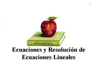 1 Ecuaciones y Resolucin de Ecuaciones Lineales 2
