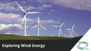 Exploring Wind Energy What Makes Wind Exploring Wind