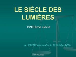 LE SICLE DES LUMIRES XVIIIme sicle par PROTIC