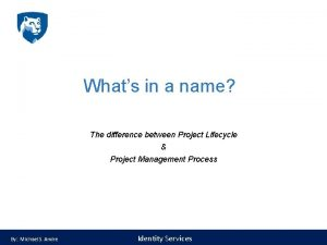 Whats in a name The difference between Project