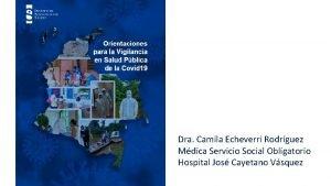 Dra Camila Echeverri Rodrguez Mdica Servicio Social Obligatorio