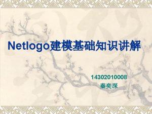 Netlogo 14302010008 Net Logo 1 Net Logo v