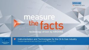 Instrumentation and Technologies for the Oil Gas Industry