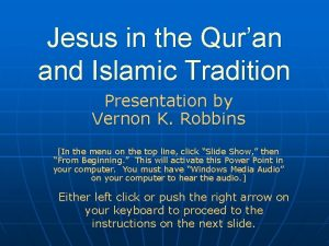 Jesus in the Quran and Islamic Tradition Presentation