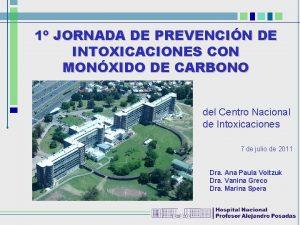 1 JORNADA DE PREVENCIN DE INTOXICACIONES CON MONXIDO