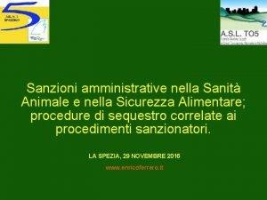 Sanzioni amministrative nella Sanit Animale e nella Sicurezza