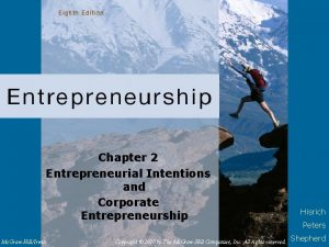 Chapter 2 Entrepreneurial Intentions and Corporate Entrepreneurship Mc