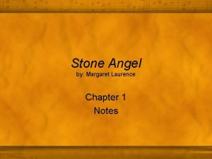 Stone Angel by Margaret Laurence Chapter 1 Notes