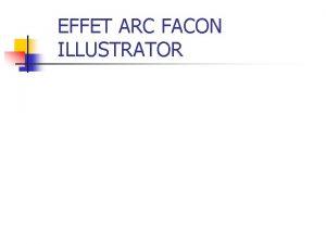 EFFET ARC FACON ILLUSTRATOR ETAPE 1 n n