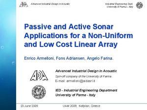 Advanced Industrial Design in Acoustic Industrial Engineering Dept