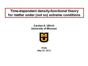 Timedependent densityfunctional theory for matter under not so