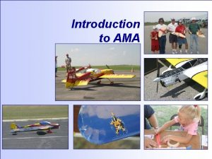Introduction to AMA AMA Mission The Academy of
