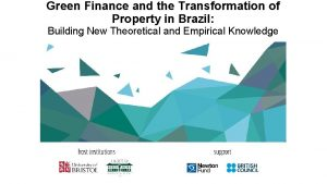 Green Finance and the Transformation of Property in