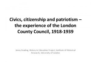Civics citizenship and patriotism the experience of the