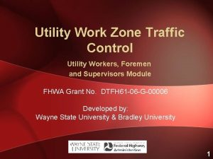 Utility Work Zone Traffic Control Utility Workers Foremen