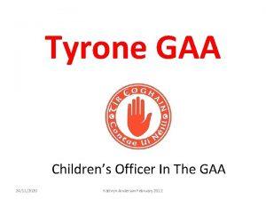 Tyrone GAA Childrens Officer In The GAA 24112020