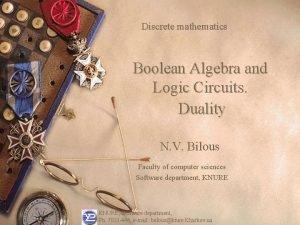 Discrete mathematics Boolean Algebra and Logic Circuits Duality