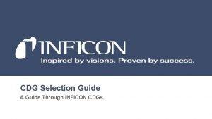 CDG Selection Guide A Guide Through INFICON CDGs