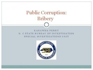 Public Corruption Bribery KANAWHA PERRY N C STATE