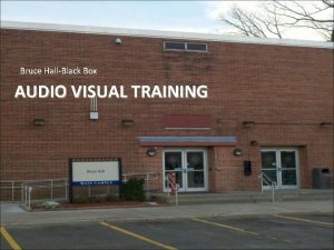 Bruce HallBlack Box AUDIO VISUAL TRAINING Black Box