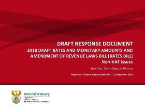 DRAFT RESPONSE DOCUMENT 2018 DRAFT RATES AND MONETARY