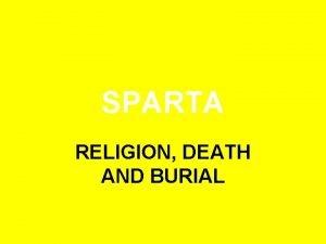 SPARTA RELIGION DEATH AND BURIAL GODS GODDESSES Sparta