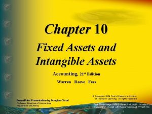 Chapter 10 Fixed Assets and Intangible Assets Accounting
