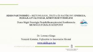 Mintacm szerkesztse H 2020 PARTNERSG BIZTONSGOS TISZTA S