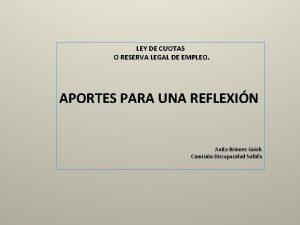 LEY DE CUOTAS O RESERVA LEGAL DE EMPLEO